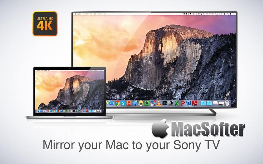 [Mac] Mirror for Sony TV : Mac电脑屏幕影像镜像投放在索尼智能电视机上播放