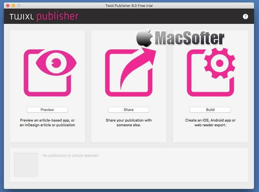 [Mac] Twixl Publisher : iOS和Android应用程序开发工具
