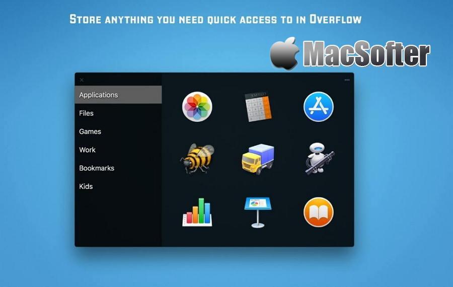 [Mac] Overflow : 支持分类整理的应用程序文件等快速启动及访问工具