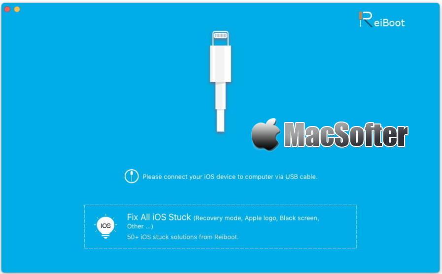 [Mac] ReiBoot Pro : iPhone、iPad的iOS设备故障修复软件