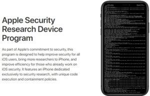 苹果免费提供「 iPhone越狱设备」计划用来寻找iOS漏洞