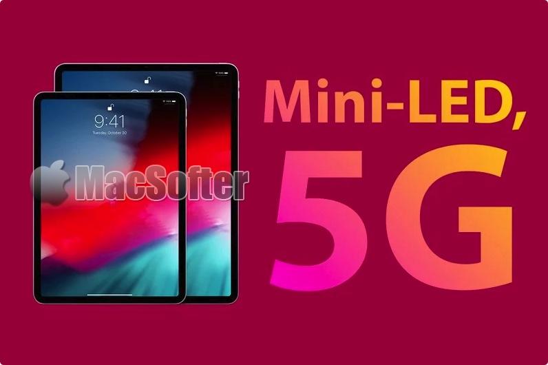 顶配5G Mini-LED iPad Pro最快明年发布