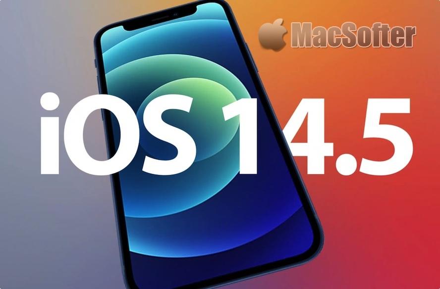 苹果iOS 14.5 / iPadOS 14.5 beta5推出,来看看更新了什么