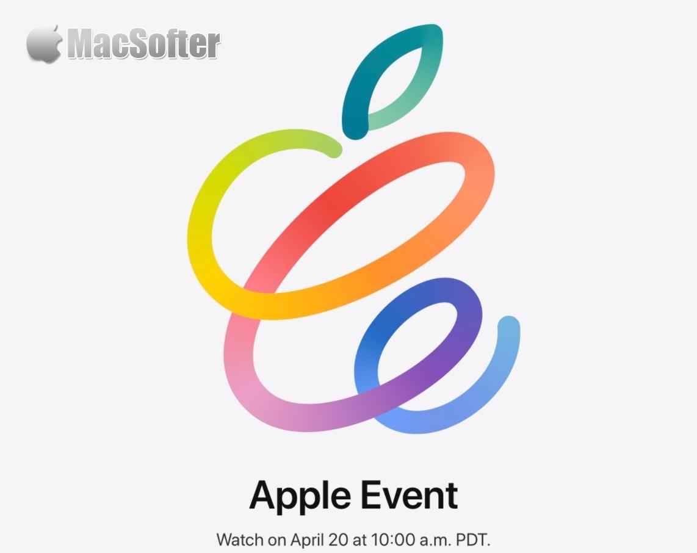 苹果宣布4月20日举办今年首场产品发布会