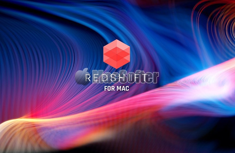 3D渲染软件Redshift登陆macOS : 原生支持M1