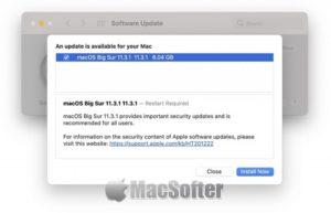 苹果发布macOS Big Sur 11.3.1更新 : 修复WebKit安全漏洞